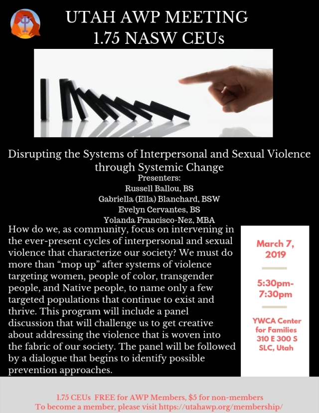 AWP March 2019 Disrupting the Systems of Interpersonal and Sexual Violence through Systemic Change